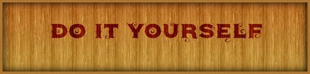 Vintage font text DO IT YOURSELF on square wood panel background. Illustration