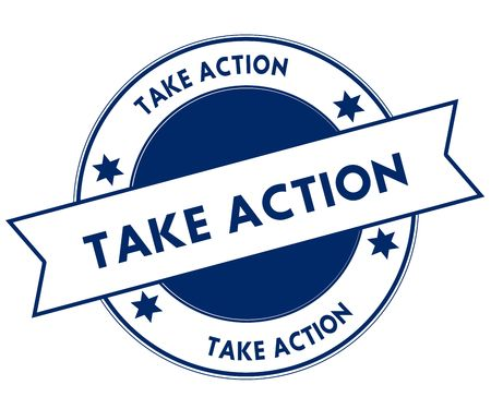 Blue TAKE ACTION stamp. Illustration graphic concept image