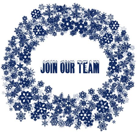 Snowy JOIN OUR TEAM Text In Snowflake Frame. Illustration Concept ...