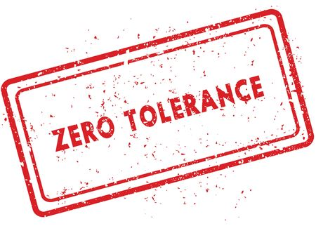 Red ZERO TOLERANCE rubber stamp. Illustration graphic image concept