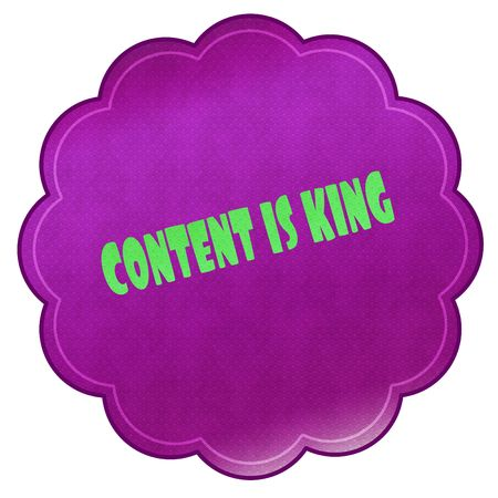 CONTENT IS KING on magenta sticker. Illustration graphic design concept image