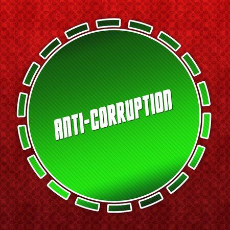 Green ANTI CORRUPTION badge on red pattern background. Illustration