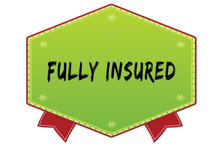 FULLY INSURED on green badge with red ribbons. Illustration image Stockfoto