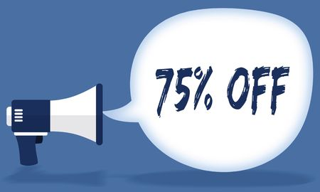 75 PERCENT OFF writing in speech bubble with megaphone or loudspeaker. Illustration concept Stockfoto