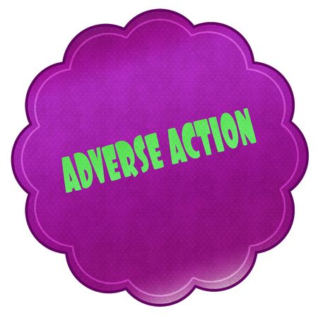 ADVERSE ACTION on magenta sticker. Illustration graphic design concept image