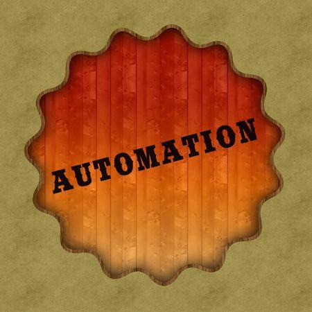 Retro AUTOMATION text on wood panel background, illustration.