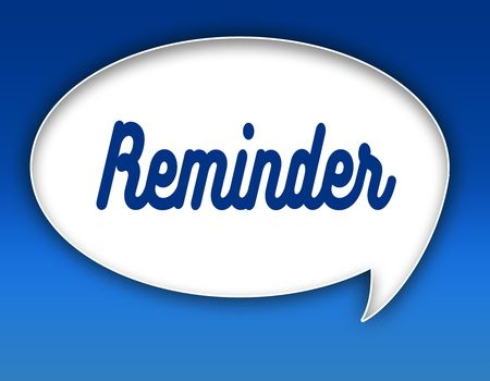 REMINDER text on dialogue balloon illustration graphic. Blue background. Stockfoto
