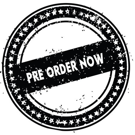 Black PRE ORDER NOW distressed rubber stamp with grunge texture. Illustration