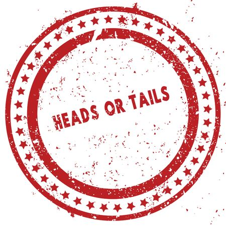 Red HEADS OR TAILS distressed rubber stamp with grunge texture. Illustration