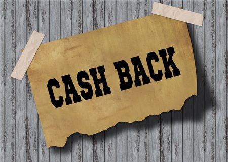 Old brown paper with CASH BACK text on wooden background. Illustration