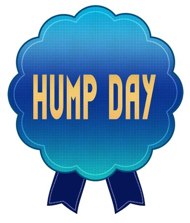Blue HUMP DAY ribbon badge. Illustration graphic design concept image Stockfoto