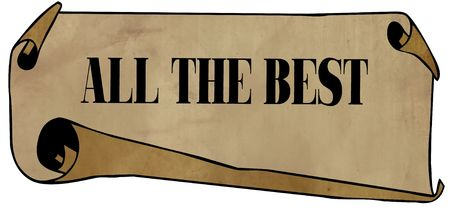 ALL THE BEST on old rolled paper. Illustration graphic concept image