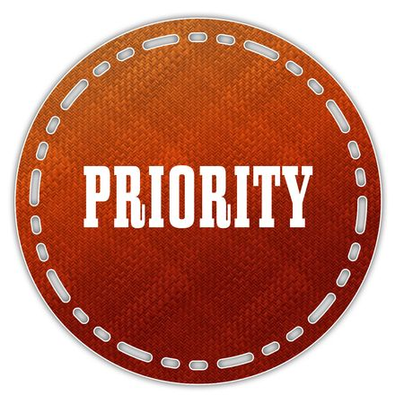 Round orange pattern badge with PRIORITY message. Illustration graphic design concept image