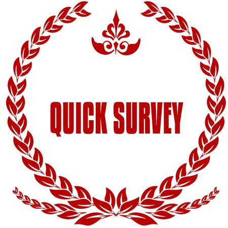 QUICK SURVEY red laurels badge. Illustration image concept