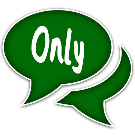 Green speech balloons with ONLY text message. Illustration