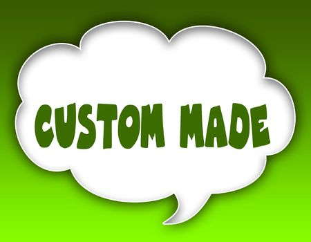 CUSTOM MADE message on speech cloud graphic. Green background. Illustration 版權商用圖片