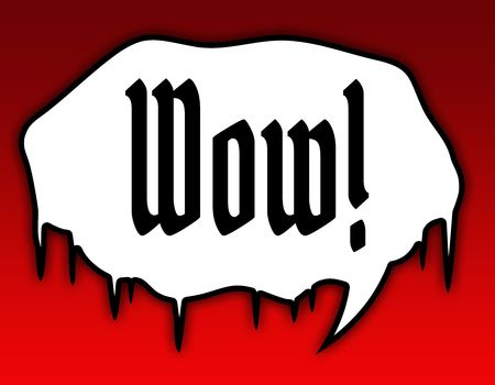 Horror speech bubble with WOW   text message. Red background. Illustration Stock Photo