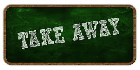 TAKE AWAY written with chalk on green chalkboard. Wooden frame. Illustration