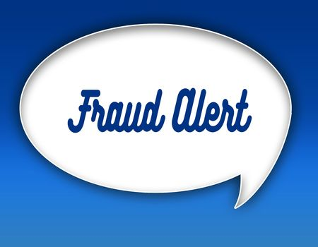 FRAUD ALERT text on dialogue balloon illustration graphic. Blue background.