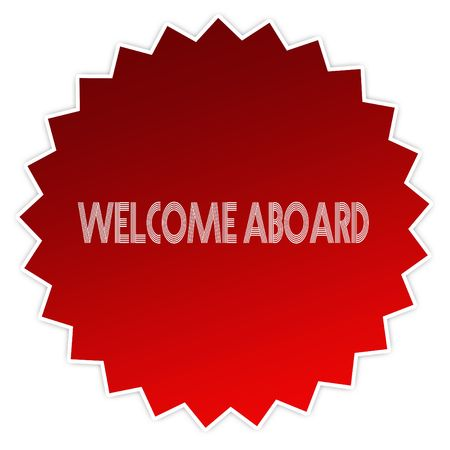 WELCOME ABOARD on red sticker label. Illustration graphic design concept image Stock Photo