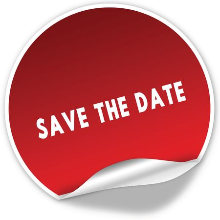 SAVE THE DATE text on realistic red sticker on white background. Illustration Banco de Imagens