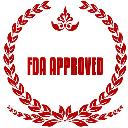 FDA APPROVED red laurels badge. Illustration image concept Stock Photo