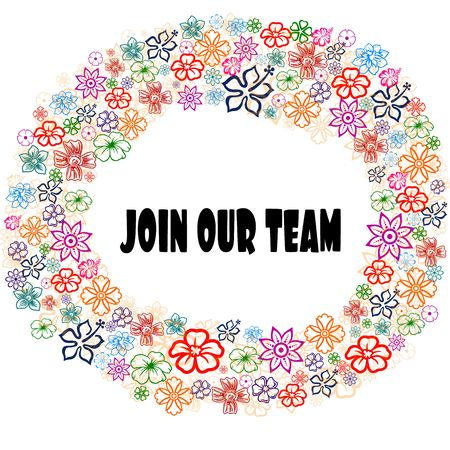 JOIN OUR TEAM in floral frame. Illustration graphic concept image Stock Photo