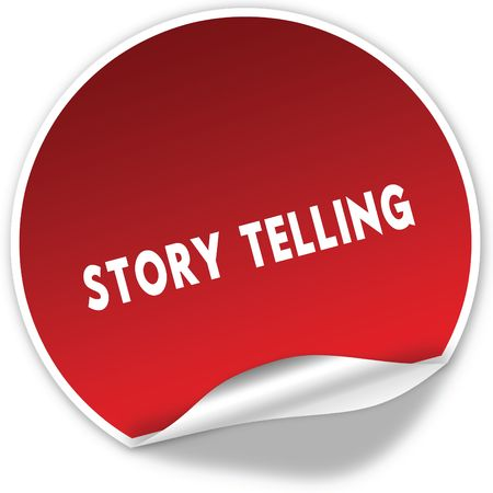 STORY TELLING text on realistic red sticker on white background. Illustration Stock Photo