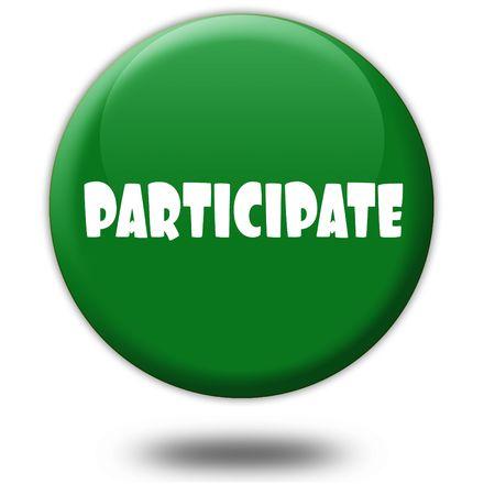 PARTICIPATE on green 3d button. Illustration graphic design concept image