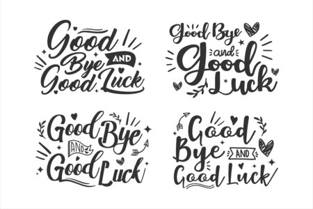 Good Bye and Good Luck Lettering vector design collection