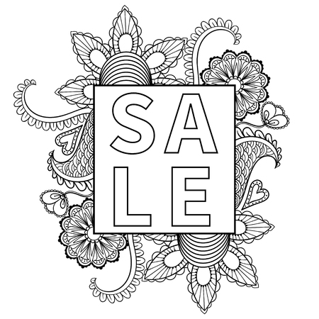 artistically: Hand drawn sale frame, artistically ethnic ornamental patterned floral decoration element in doodle, zentangle style for adult coloring pages, t-shirt or prints. Vector spring illustration. Illustration