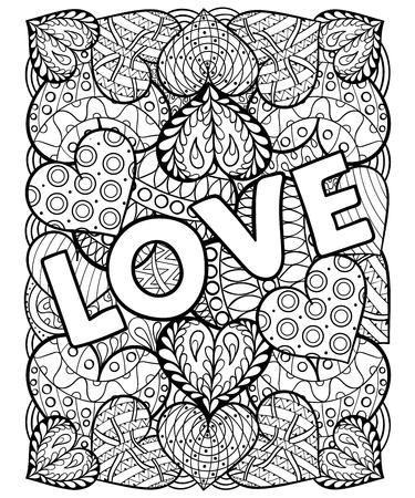 dibujos para colorear: dibujados a mano el día de San Valentín corazones ornamentales artísticamente modelados con amor en arte del, estilo tribal zentangle para colorear páginas para adultos, tatuaje, camiseta o impresiones. Ilustración del vector de tamaño A4.