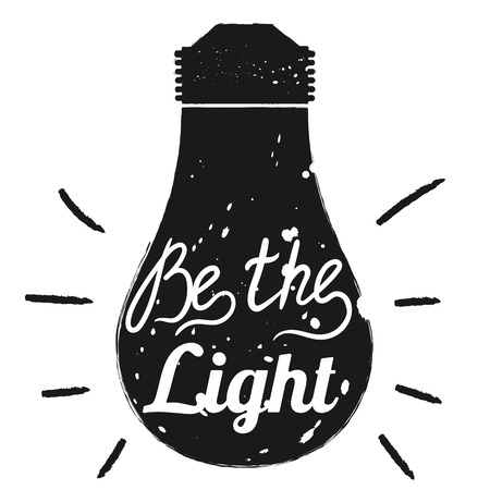 lightbulb: Hand drawn typography poster. Motivation Be the light  isolated on light bulb background. Calligraphy lettering vector illustration for home decoration.