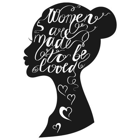 Hand getrokken romantische typografie poster. Mooi citaat Vrouwen zijn gemaakt geliefd worden geïsoleerd meisje silhouet. Kalligrafie letters vector illustratie voor het redden dag of gift.