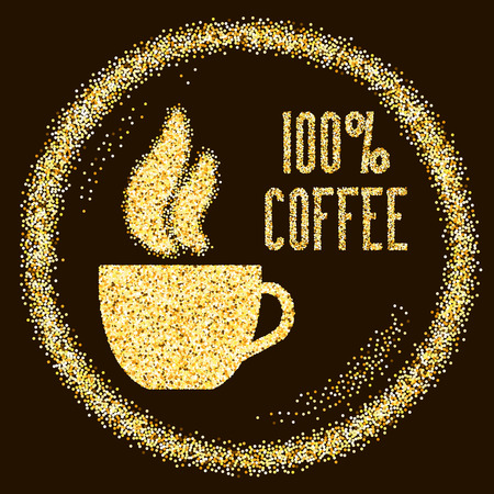 cup  coffee: Natural 100% Quality coffee, type with cup on Golden glitter sparkles background, template for banner, card, poster, flyer, web, header. Vector gold glittering illustration Illustration