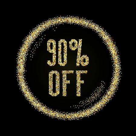 Sale 90 off, discount type on Golden glitter sparkles background, black template for banner, card, poster, flyer, web, header. Vector gold glittering illustration Illustration