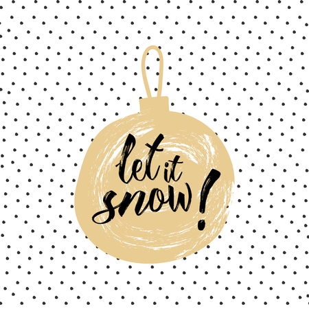 let it snow: Christmas calligraphy Let it snow! Hand drawn modern background with gift ball in pastel color palette  on dots texture background. Greeting card template. Illustration
