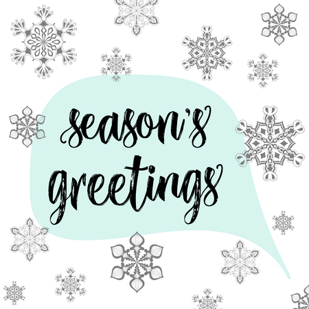 season's greeting: Christmas calligraphy seasons greetings! Hand drawn modern background with snow flakes, Speech bubble in pastel color palette. Greeting card template. Illustration