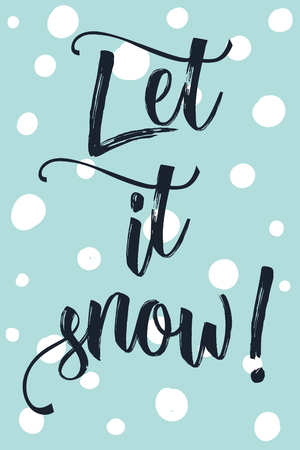 pastel like: Christmas modern calligraphy let it snow! Hand drawn modern background with snow flakes like dot in pastel color palette. Greeting card template.