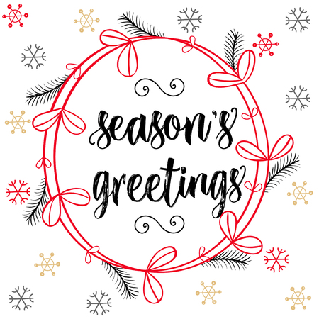season's greeting: Christmas calligraphy Seasons Greetings. Hand drawn brush lettering in red, black colors, floral wreath, snow flakes. Greeting card template, banner. Illustration