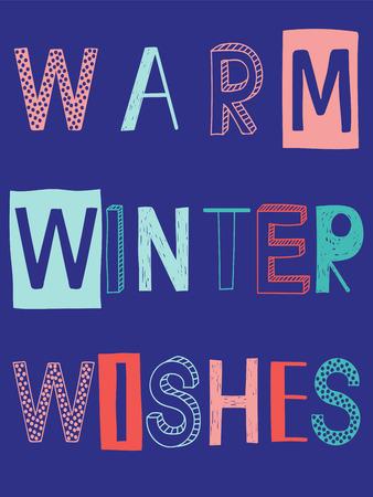 Warm winter wishes slogan