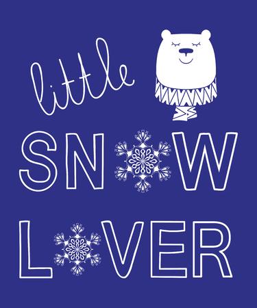Little snow lover winter slogan bear animal Ilustrace