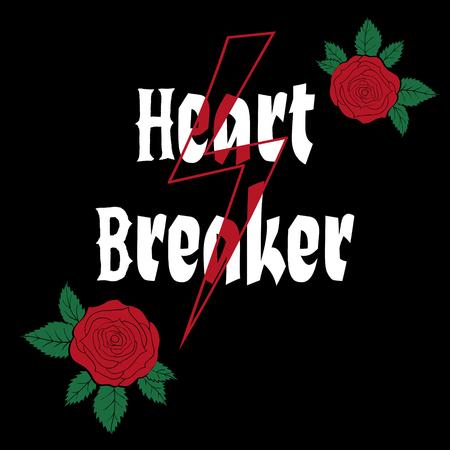 Fashion roses with slogan heart breaker