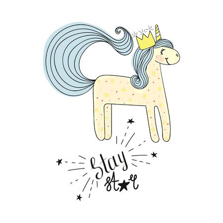 Type stay star with unicorn. Hand drawn sketch. Fashion patch, modern print.