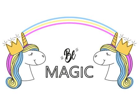 Slogan with unicorns. Fashion print. Type Be magic. Modern trend.