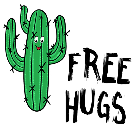 Happy Cactus with message Free hugs. Modern fashion background