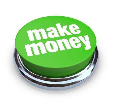 earn: Una ronda, bot�n verde sobre fondo blanco lectura Hacer Dinero Foto de archivo