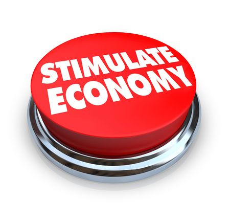 stimulate: A round button with the words Stimulate Economy on it