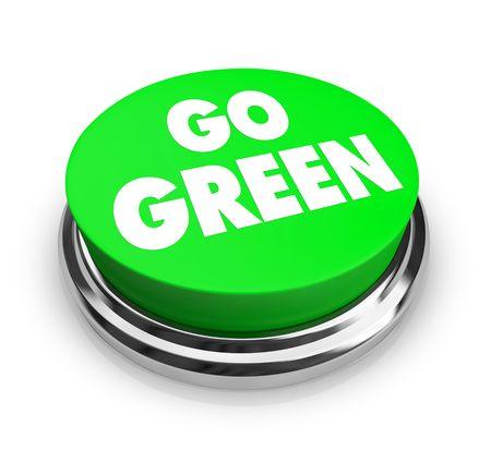 green planet: Un bot�n con las palabras Go Green, simbolizando el movimiento ecologista