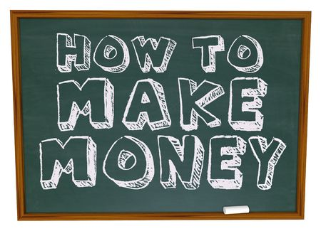 financial advisors: The words How to Make Money on a chalkboard Stock Photo